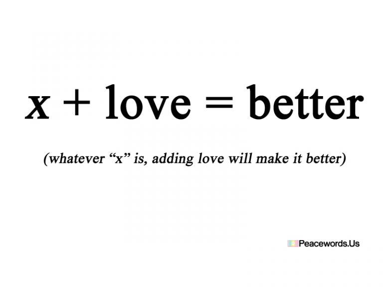 x +love #peace #peacewords #love