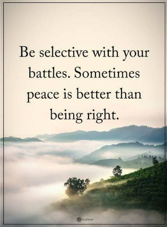 Would you rather be right?  #peace #peacewords