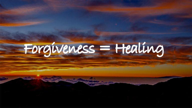 Forgiveness = Healing