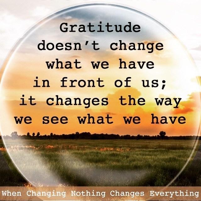 Gratitude Changes #thankyouthursdays #gratitude #peacewords #peace