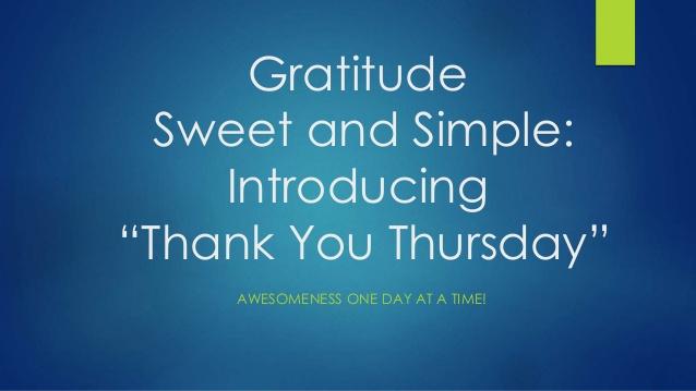 Thursday Gratitude